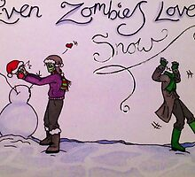 Even Zombies Like Snow by Nessieroo