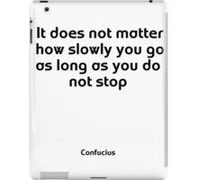 Motivational Confucius iPad Case/Skin