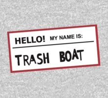 Trashboat is my name now dude! One Piece - Long Sleeve