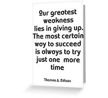 Motivational Thomas A. Edison Greeting Card