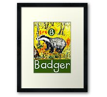 B is for Badger Framed Print