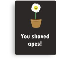 Dan the daisy - SHAVED APES! Canvas Print