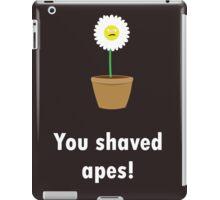 Dan the daisy - SHAVED APES! iPad Case/Skin