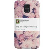 Dream Big Samsung Galaxy Case/Skin