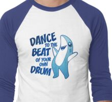 Dance to the Beat of your own Drum Men's Baseball ¾ T-Shirt