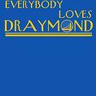 Everybody Loves Draymond by themarvdesigns