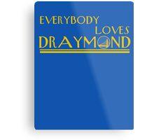 Everybody Loves Draymond Metal Print