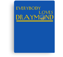Everybody Loves Draymond Canvas Print