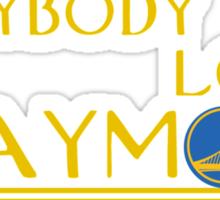 Everybody Loves Draymond Sticker