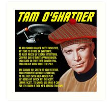 Tam O'Shatner Art Print