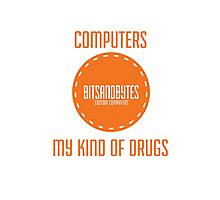 BitsAndBytes, Computers are my drugs Photographic Print