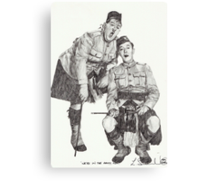 We're in the army now! Canvas Print