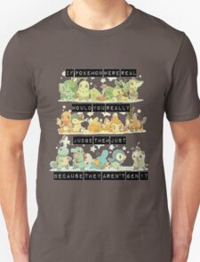 if pokemon were would you really judge them just because they aren't gen 1? T-Shirt