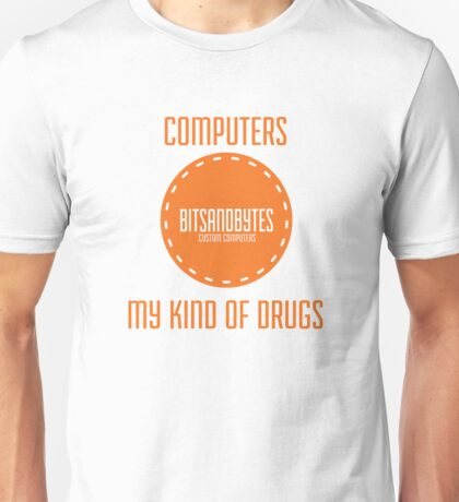 BitsAndBytes, Computers are my drugs Unisex T-Shirt