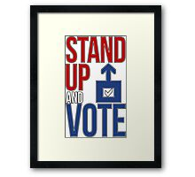 Stand Up and Vote Framed Print