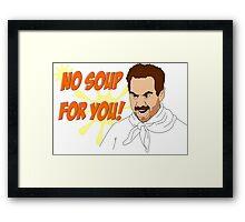 Soup Nazi Framed Print