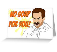 Soup Nazi Greeting Card