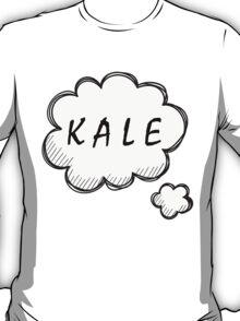 Thinking about Kale T-Shirt