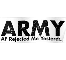 ARMY-AF Rejected Me Yesterday Poster