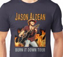JASON ALDEAN BURN DOWN Unisex T-Shirt