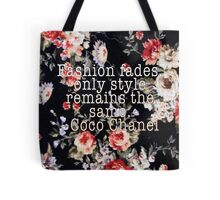 Fashion Fades with Vintage Flowers Tote Bag