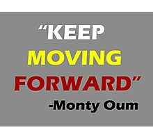 """Keep Moving Forward"" - Monty Oum Photographic Print"