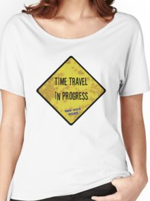 Time Travel Caution Women's Relaxed Fit T-Shirt