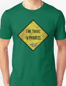 Time Travel Caution T-Shirt