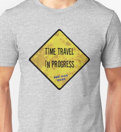 Time Travel Caution Unisex T-Shirt