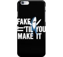Left Shark: Fake It 'Til You Make It iPhone Case/Skin