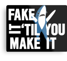 Left Shark: Fake It 'Til You Make It Metal Print