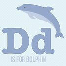 D is for Dolphin by Amy Huxtable
