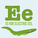 E is for Electric Eel by Amy Huxtable