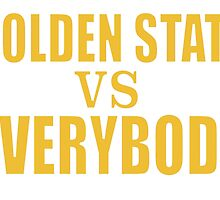 Golden State vs. Everybody by edesee