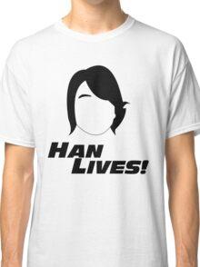 Han Lives! Classic T-Shirt