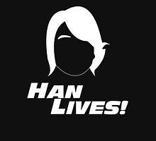Han Lives! (white) Unisex T-Shirt