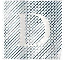Striped D Poster