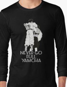 Never Go Full Yamcha T-Shirt