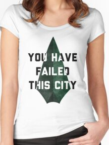 you have failed this city - Arrow Women's Fitted Scoop T-Shirt