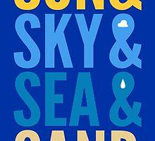 Sun Sky Sea And Sand by avbtp