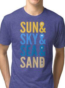 Sun Sky Sea And Sand Tri-blend T-Shirt