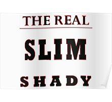 Slim Shady Poster