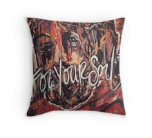 For Your Soul Throw Pillow