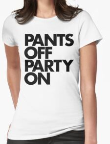 Pants Off Party On (Black) Womens Fitted T-Shirt