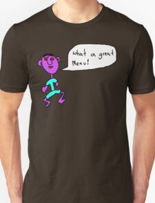 What a great menu Unisex T-Shirt