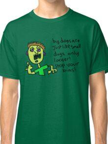 Big dogs Classic T-Shirt