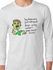 Big dogs Long Sleeve T-Shirt