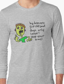 Big dogs Long Sleeve T-Shirt