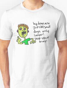Big dogs Unisex T-Shirt