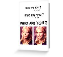 Buffy - Who are you - coloured Black Greeting Card
